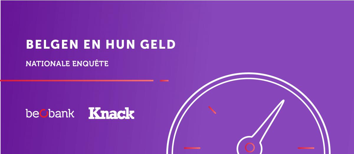 De Belgen en hun geld - onze grote enquête in samenwerking met Knack / Le Vif