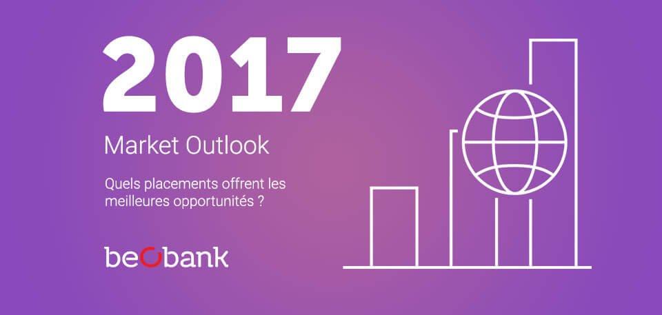 Quels placement offrent les meilleures opportunités en 2017 ?